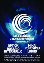 Cyclic Night  – 3 Years Anniversary în Club Midi din Cluj-Napoca