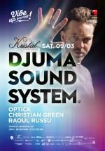 Djuma Soundsystem în Kristal Club din Bucureşti