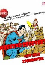 Weekend Recovery în Panic! Club din Bucureşti