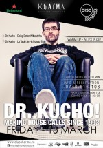 DR Kucho în Club Kharma din Cluj-Napoca