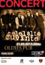 Concert Celelalte Cuvinte în Oldies Pub din Sibiu