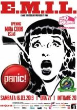 Concert E.M.I.L. în Panic! Club din Bucureşti