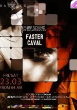 Faster în Barocco Bar din Bucureşti