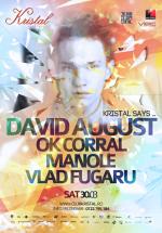 David August în Kristal Club din Bucureşti