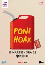 Concert Poni Hoax în Control Club din Bucureşti
