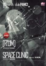 [R'UM] şi Space Clinic în Panic! Club din Bucureşti