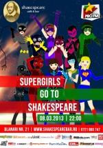Supergirls go to Shakespeare Bar din Bucureşti