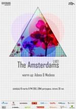 Concert The Amsterdams în Club Zona din Iaşi