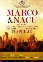 Concert Marco & Nacu în Underworld Club din Bucureşti