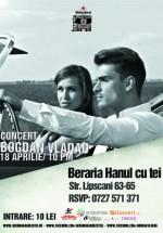 Concert Bogdan Vlădău la Berăria Hanul cu Tei din Bucureşti