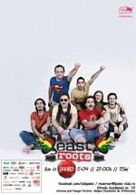 Concert East Roots în Panic! Club din Bucureşti
