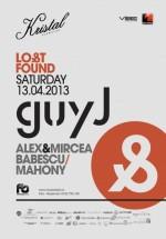 Lost & Found cu Guy J în Kristal Club din Bucureşti
