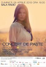Concert de Paşte cu Paula Seling la Sala Radio din Bucureşti