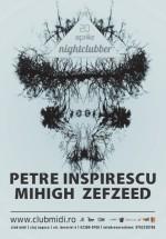 Petre Inspirescu, Mihigh şi Zefzeed în Club Midi din Cluj-Napoca