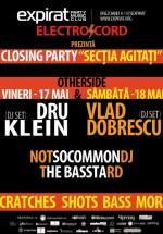 """Closing Party """"Secţia Agitaţi"""" în Club Expirat din Bucureşti"""