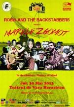 Concert Robin and the Backstabbers la Teatrul de Vară Herăstrău din Bucureşti (CONCURS)