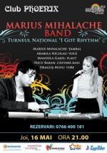 Concert Marius Mihalache Band în Club Phoenix din Constanţa
