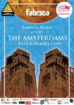 Concert The Amsterdams, Rava şi Rubik's Cube în Club Fabrica din Bucureşti