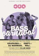 Bass Carnaval Party în Club Midi din Cluj-Napoca