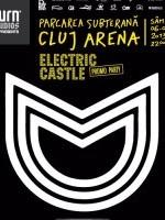 Electric Castle Promo Party în parcarea subterană Cluj Arena