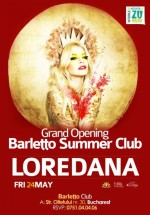 Concert Loredana în Barletto Summer Club din Bucureşti
