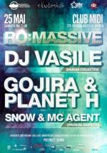 RO:Massive cu DJ Vasile, Gojira & Planet H în Club Midi din Cluj-Napoca