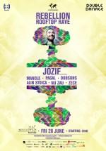 Rebellion Rooftop Rave cu Jozif în Sun Sensation Beach Club din Bucureşti
