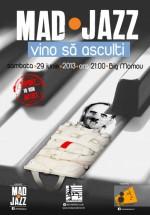 Concert MADjazz în Big Mamou din Bucureşti
