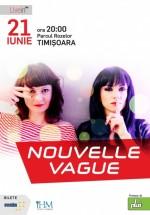Concert Nouvelle Vague la Timişoara