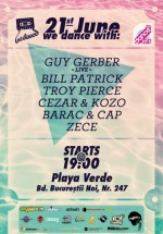 Guy Gerber, Bill Patrick, Troy Pierce la Playa Verde din Bucureşti