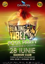 Blazing Vibez Pool Party în Daimon Club din Bucureşti