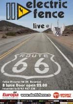 Concert Electric Fence LIVE în Route 66 Club din Bucureşti