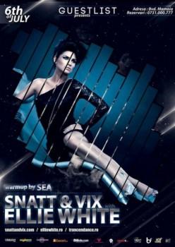 Snatt & Vix with Ellie White în Club Guestlist din Mamaia