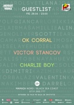 OK Corral, Victor Stancov şi Charlie Boy în Club Guestlist din Mamaia