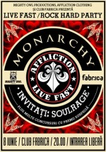 Live Fast Rock Hard Party cu Monarchy în Club Fabrica din Bucureşti