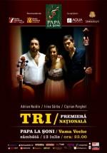 Concert TRI – Adrian Naidin, Irina Sârbu şi Ciprian Parghel în Papa la Şoni din Vama Veche
