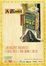 Concert Autumn Hotel în J'ai Bistrot din Bucureşti