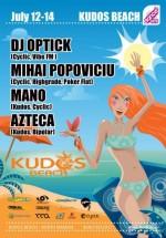 DJ Optick, Mihai Popoviciu, Mano şi Azteca la Kudos Beach din Mamaia
