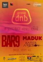 Bar 9, Maduk şi Katie's Ambition LIVE la Arenele Romane din Bucureşti