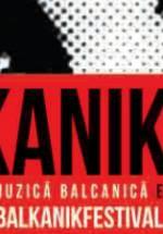CONCURS: Câştigă abonamente la Balkanik Festival 2013