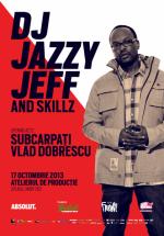 DJ Jazzy Jeff şi MC Skillz la Atelierul de Producţie din Bucureşti (CONCURS)