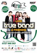 True Band & Friends în True Club Bucureşti