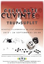 """Concert Celelalte Cuvinte – """"Trup şi suflet"""" la Filarmonica de Stat din Oradea"""