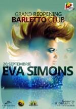 Reopening Party cu Eva Simons în Barletto Club din Bucureşti