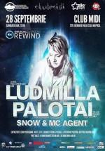 Ludmilla, Palotai şi DJ Snow & MC Agent în Club Midi din Cluj-Napoca