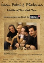 Nicu Patoi & Platonic – Middle Of The Week Tour
