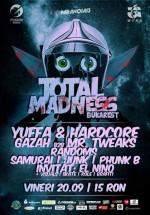 Total Madness Bukarest la Fusion Arena din Bucureşti