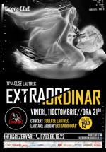 """Concert Toulouse Lautrec – lansare """"Extraordinar"""" în Club Doors din Constanţa"""