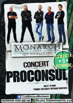 Concert Proconsul în Monarch Club din Bucureşti