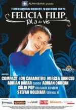 """Concert Felicia Filip – """"Fata din Vis"""" la Teatrul Naţional din Bucureşti"""